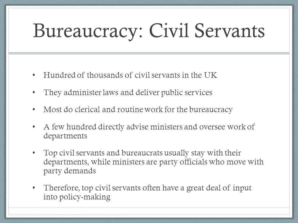 Bureaucracy: Civil Servants