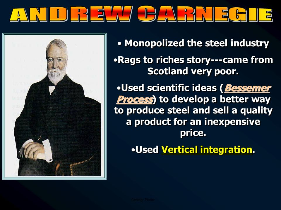 Monopolized the steel industry