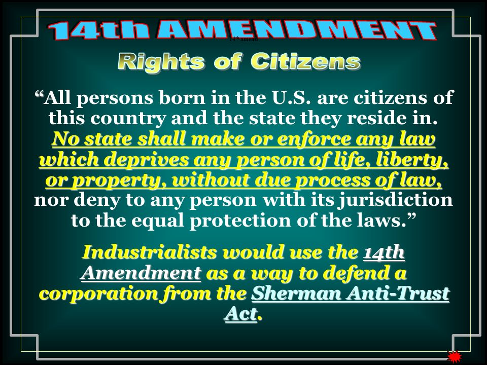14th AMENDMENT Rights of Citizens