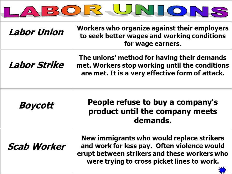 LABOR UNIONS Labor Union Labor Strike Boycott Scab Worker