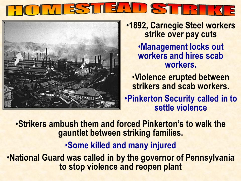 HOMESTEAD STRIKE 1892, Carnegie Steel workers strike over pay cuts