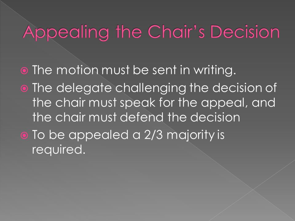 Appealing the Chair's Decision