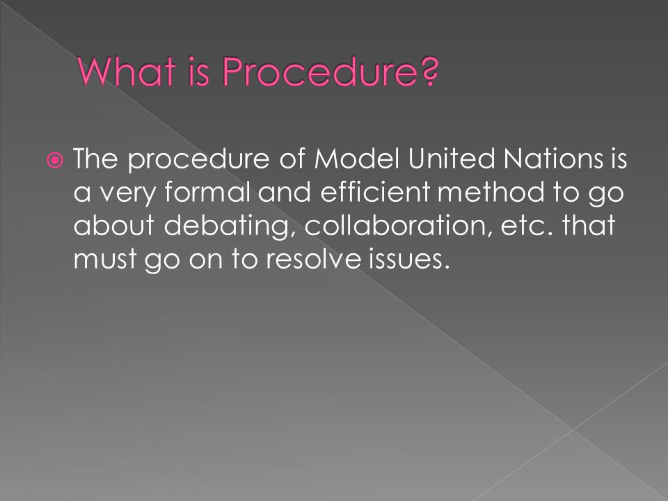 What is Procedure