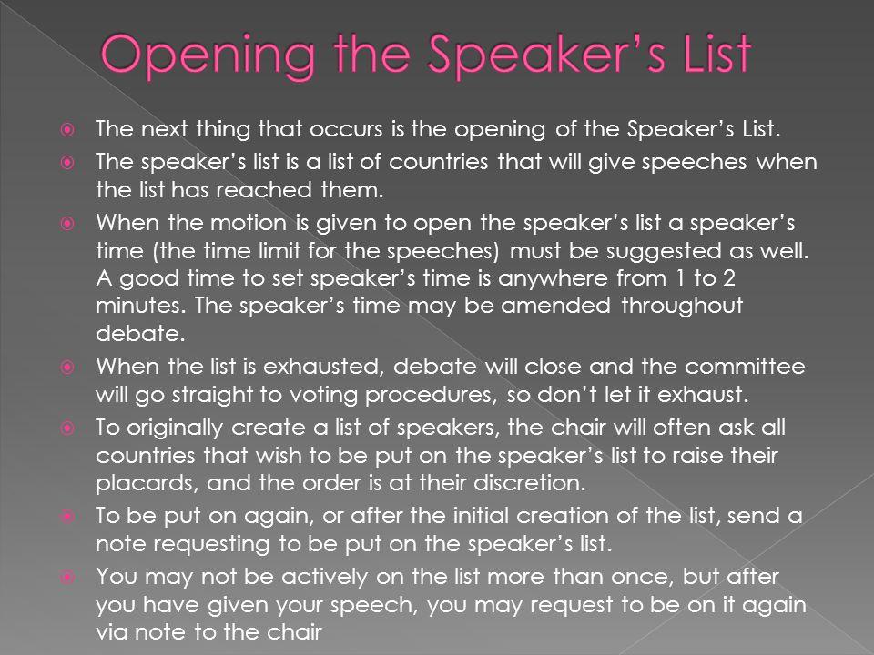 Opening the Speaker's List