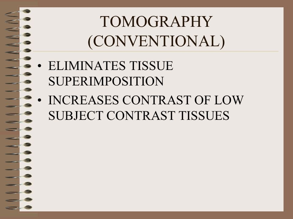 TOMOGRAPHY (CONVENTIONAL)