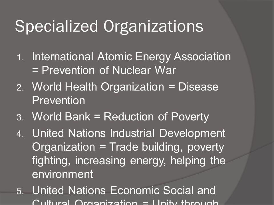 Specialized Organizations