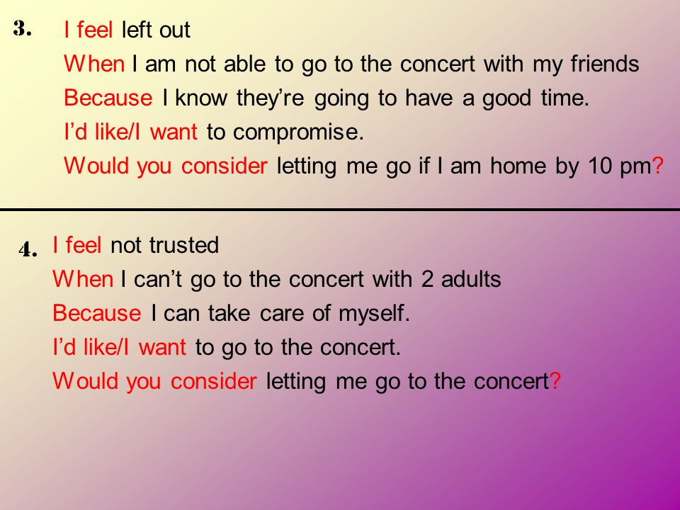 When I am not able to go to the concert with my friends
