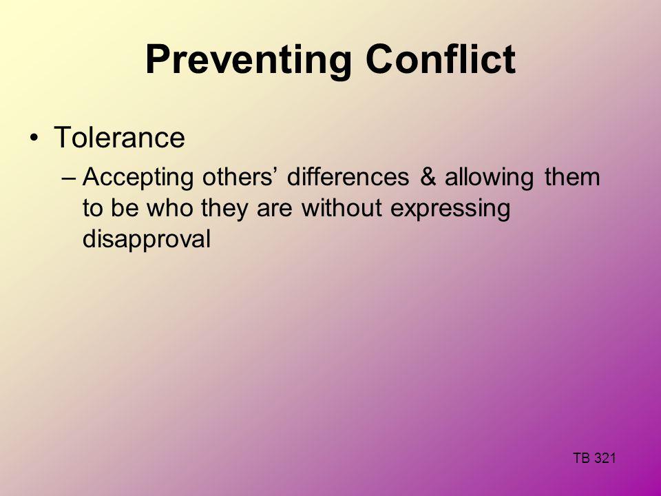 Preventing Conflict Tolerance