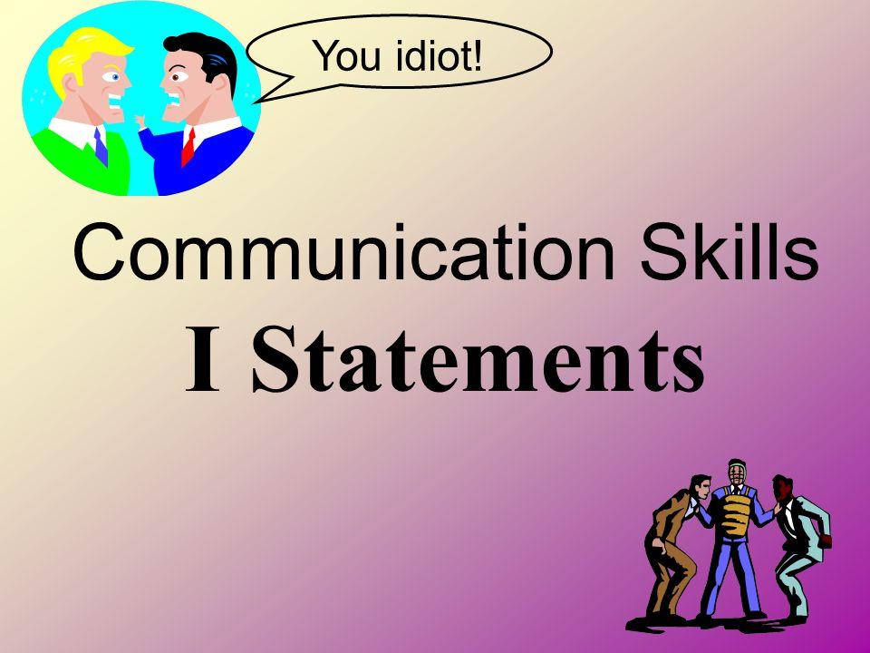 Communication Skills I Statements