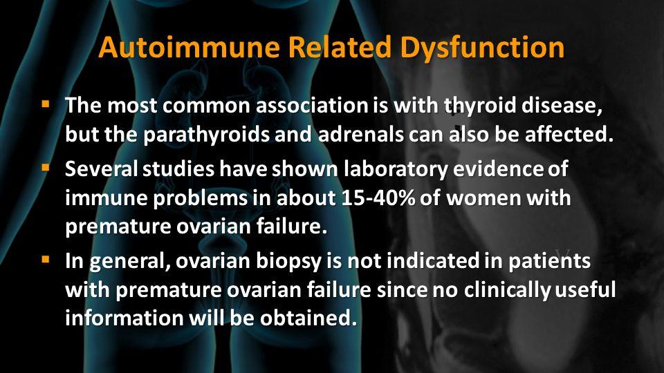 Autoimmune Related Dysfunction