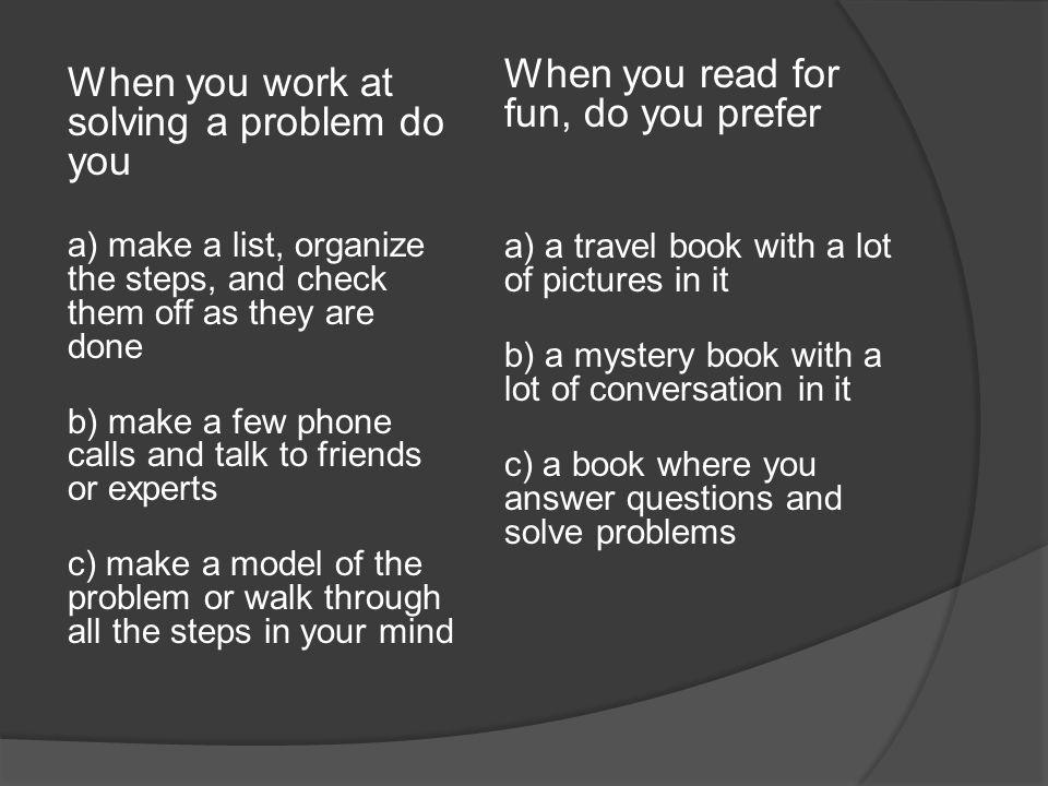 When you read for fun, do you prefer