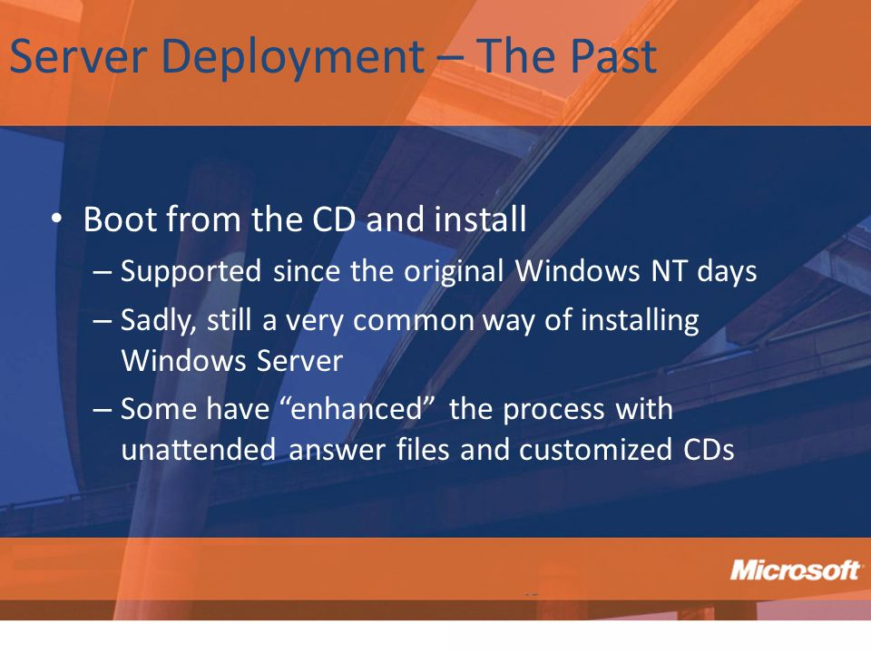 Server Deployment – The Past