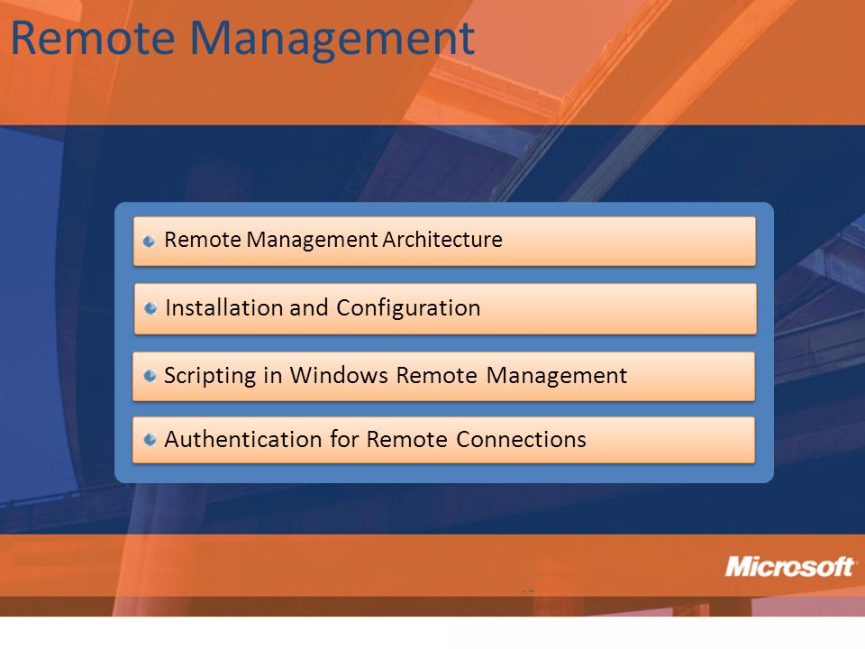 Remote Management Installation and Configuration