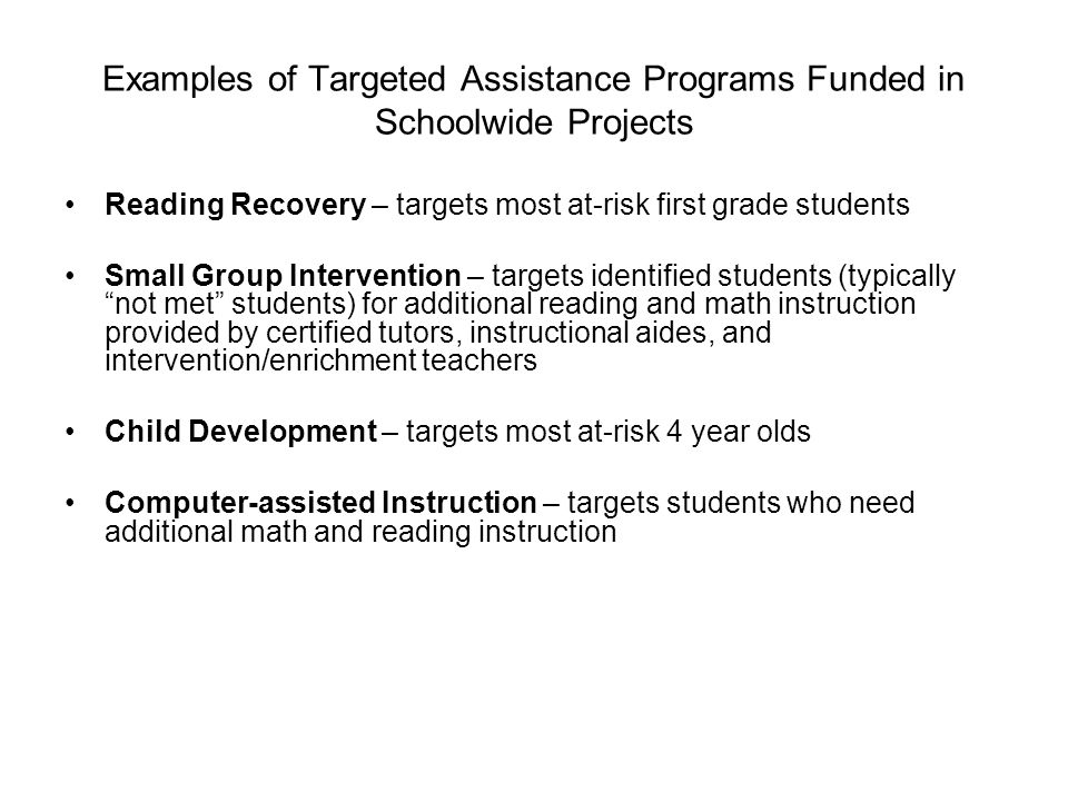 Examples of Targeted Assistance Programs Funded in Schoolwide Projects