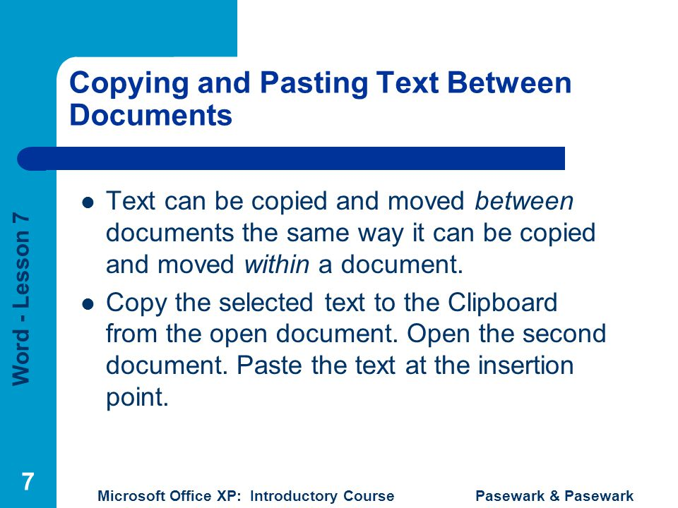 Copying and Pasting Text Between Documents