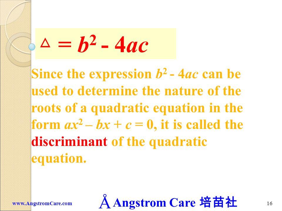 △ = b2 - 4ac