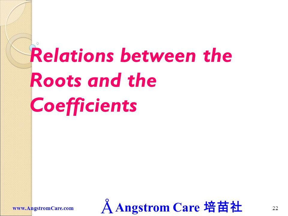 Relations between the Roots and the Coefficients