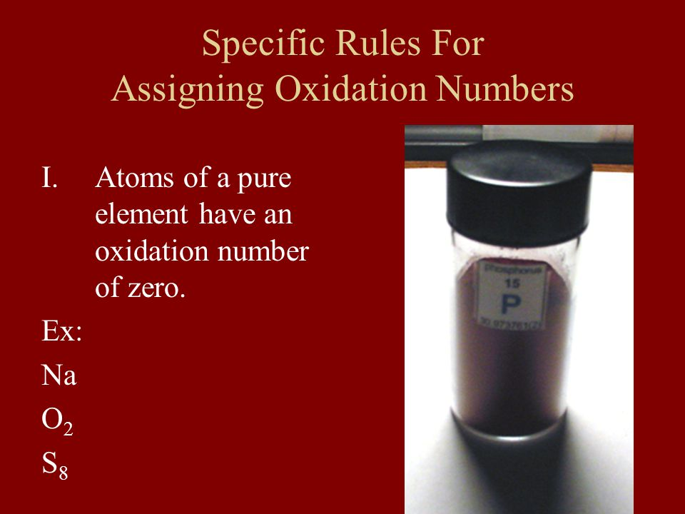 Specific Rules For Assigning Oxidation Numbers