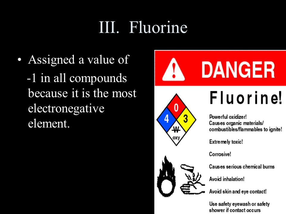 III. Fluorine Assigned a value of