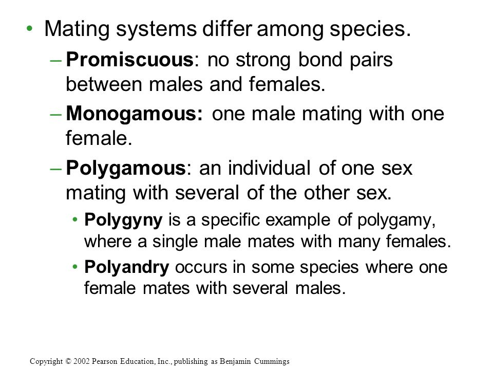 Mating systems differ among species.