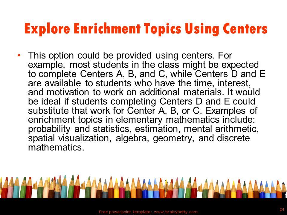 Explore Enrichment Topics Using Centers