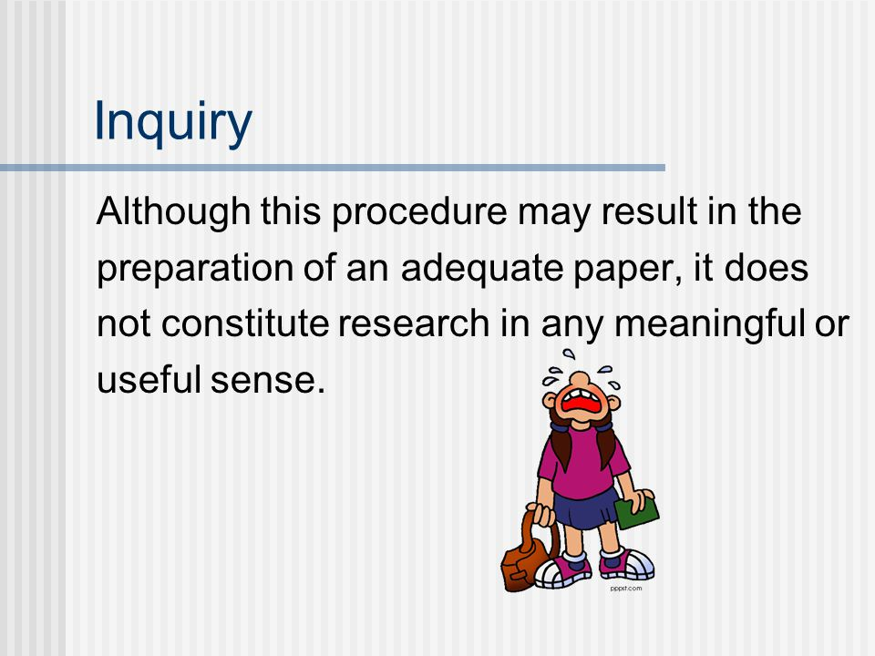 Inquiry Although this procedure may result in the