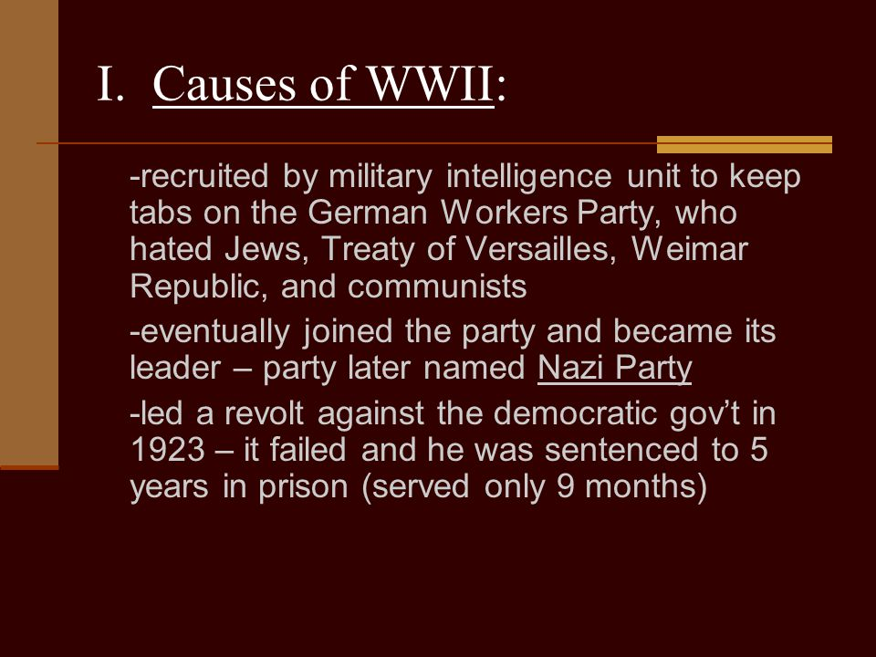 I. Causes of WWII: