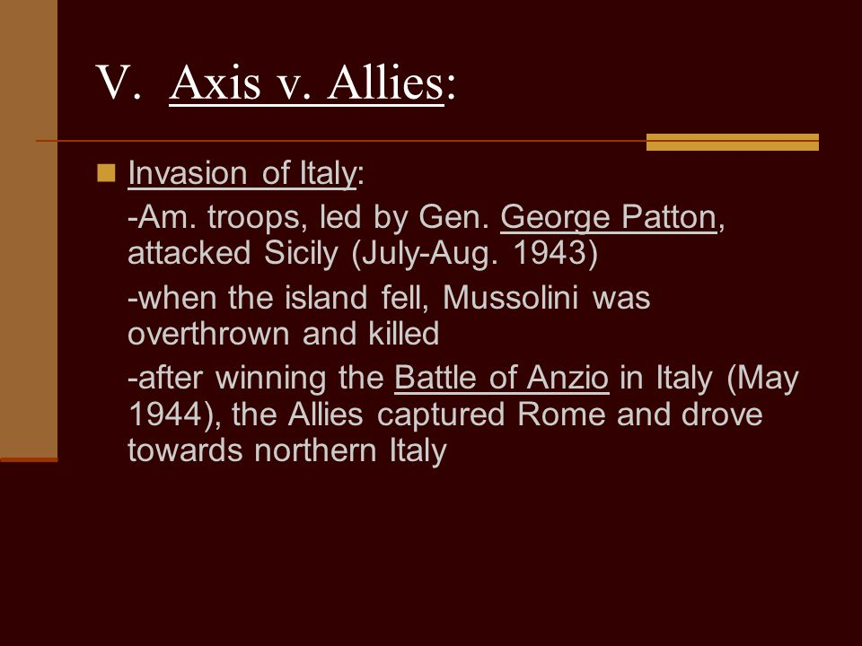 V. Axis v. Allies: Invasion of Italy: