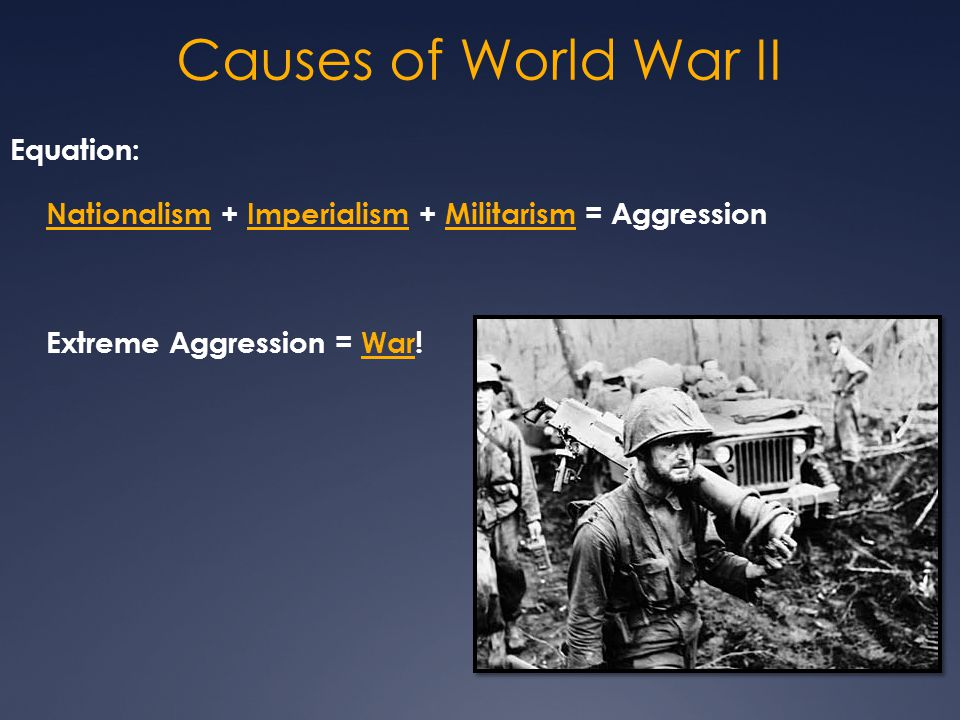 Causes of World War II Equation: