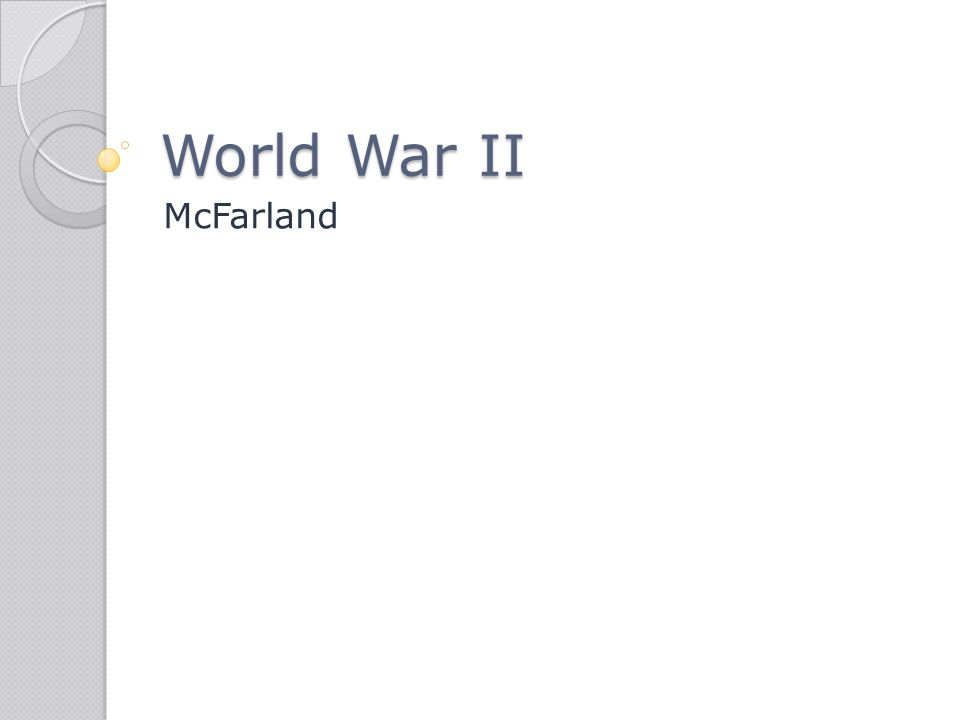 World War II McFarland