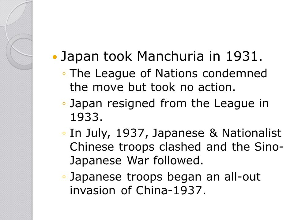 Japan took Manchuria in 1931.