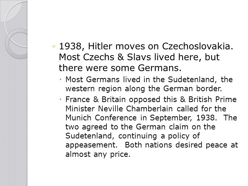 1938, Hitler moves on Czechoslovakia