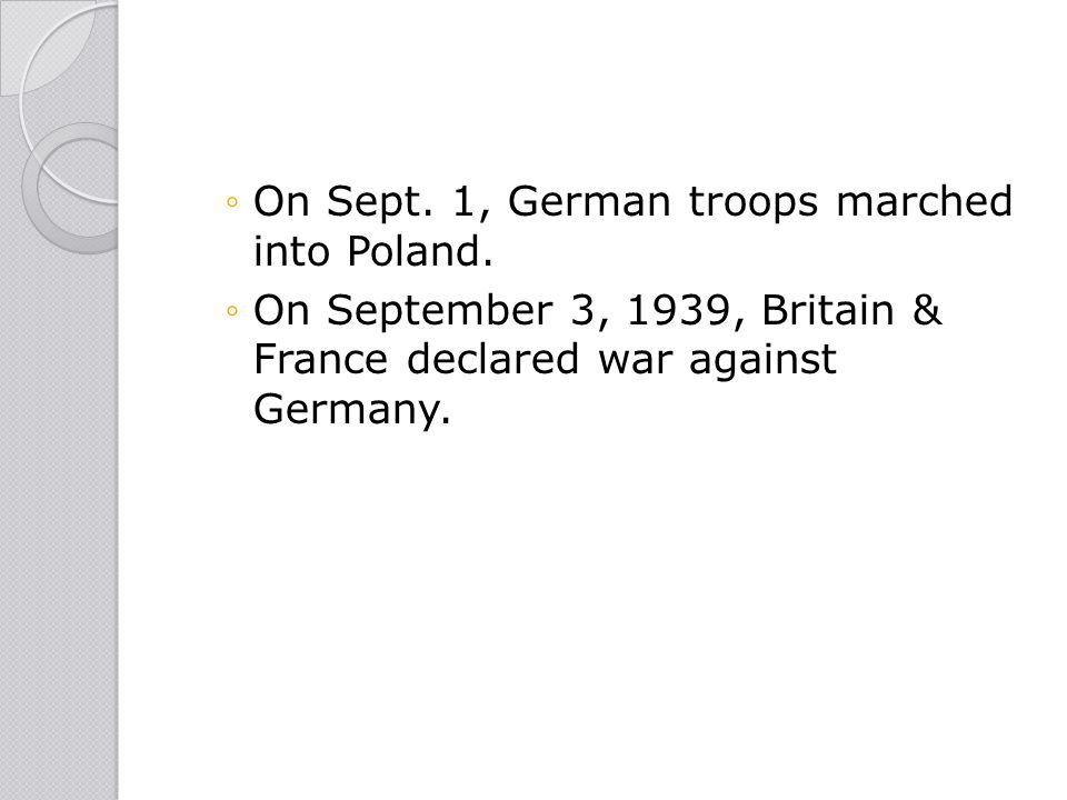 On Sept. 1, German troops marched into Poland.