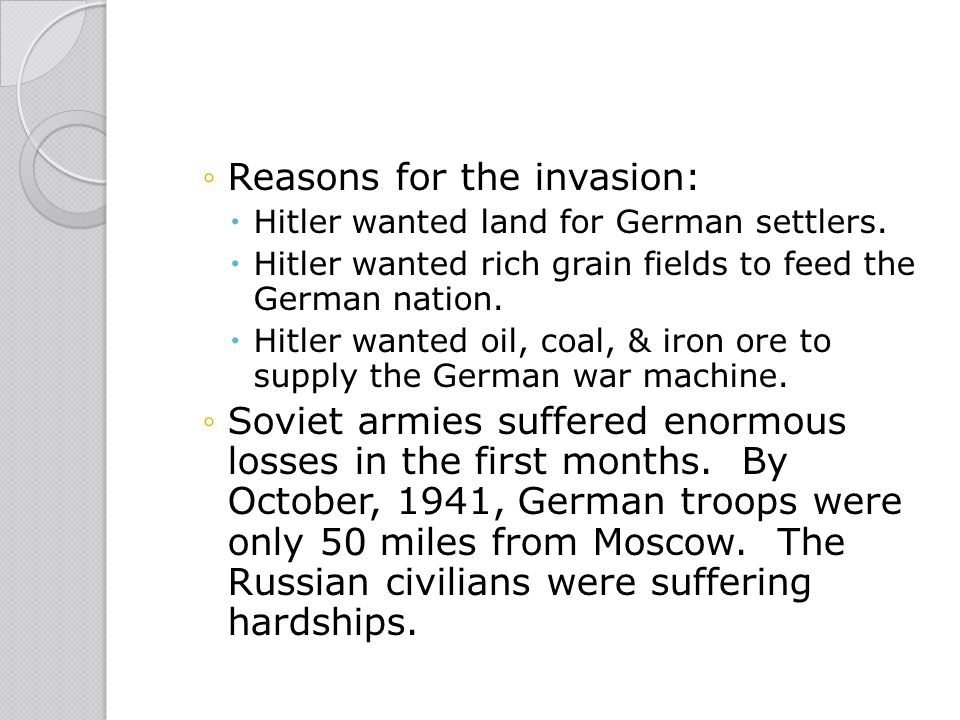 Reasons for the invasion: