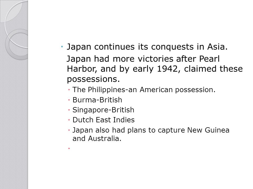 Japan continues its conquests in Asia.