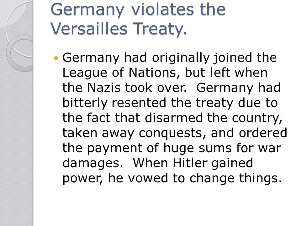 Germany violates the Versailles Treaty.