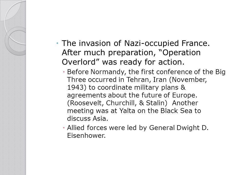 The invasion of Nazi-occupied France