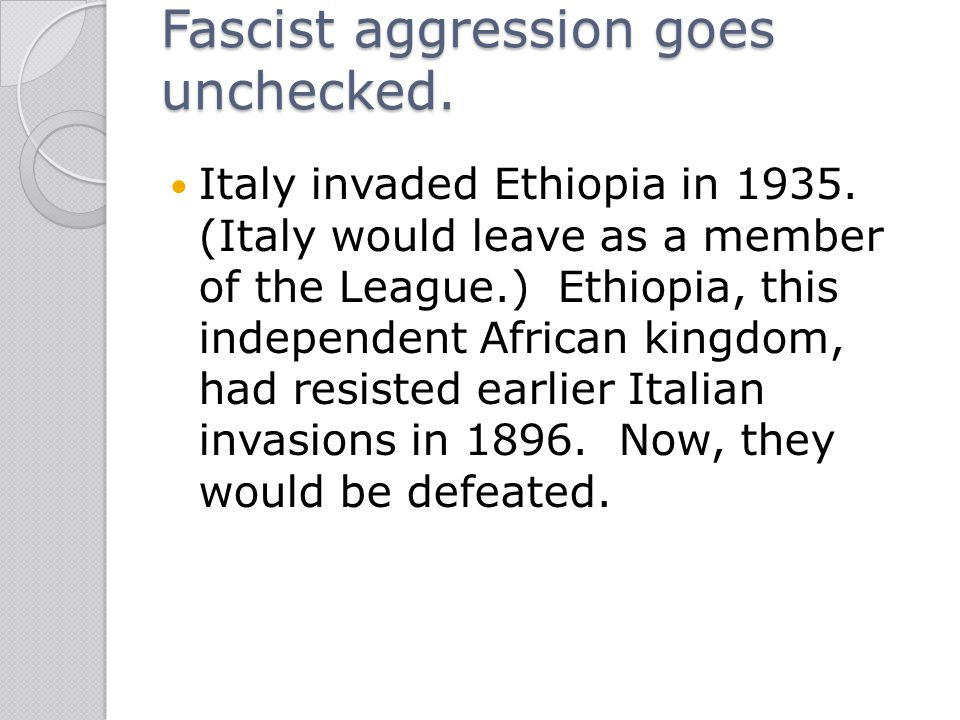 Fascist aggression goes unchecked.