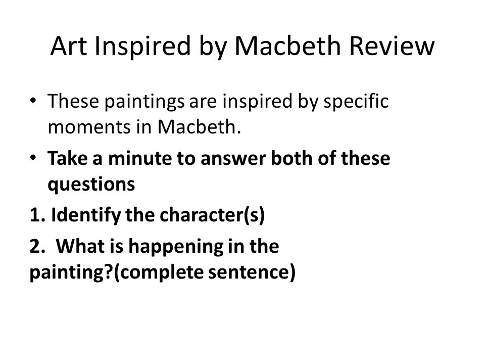 Art Inspired by Macbeth Review