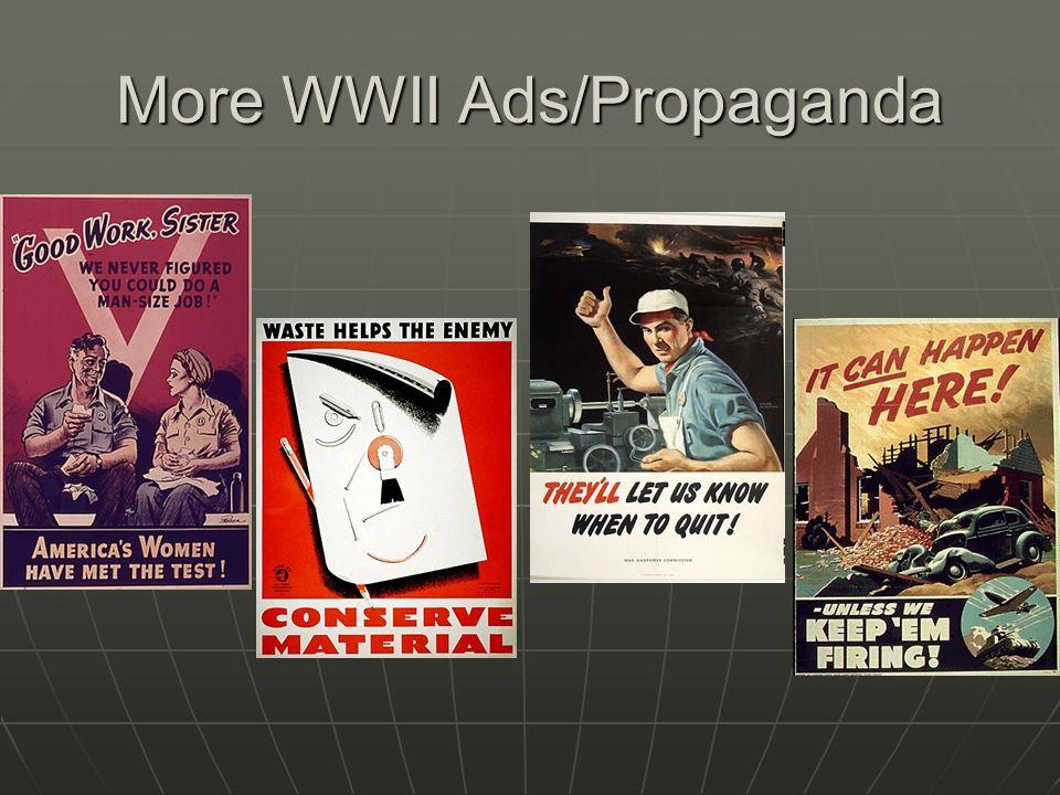 More WWII Ads/Propaganda