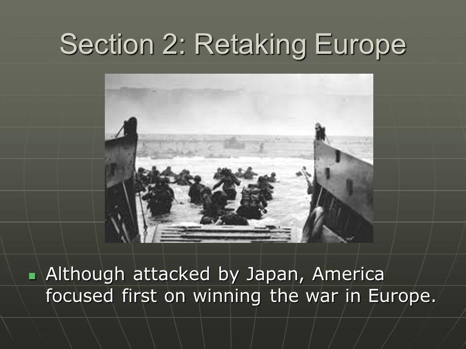 Section 2: Retaking Europe