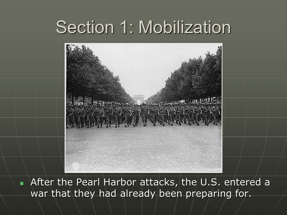 Section 1: Mobilization