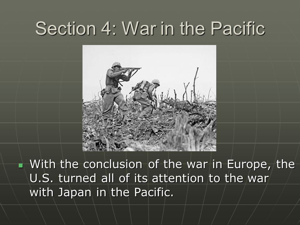 Section 4: War in the Pacific