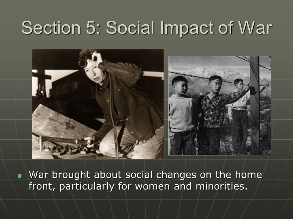 Section 5: Social Impact of War