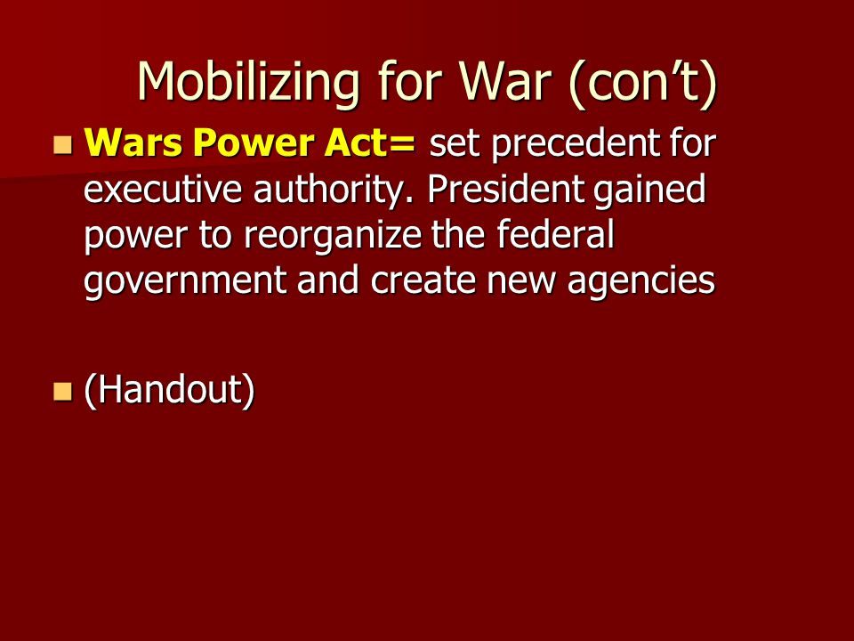 Mobilizing for War (con't)