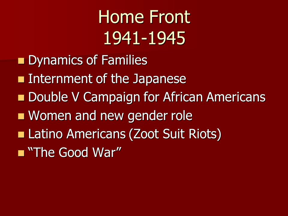 Home Front 1941-1945 Dynamics of Families Internment of the Japanese