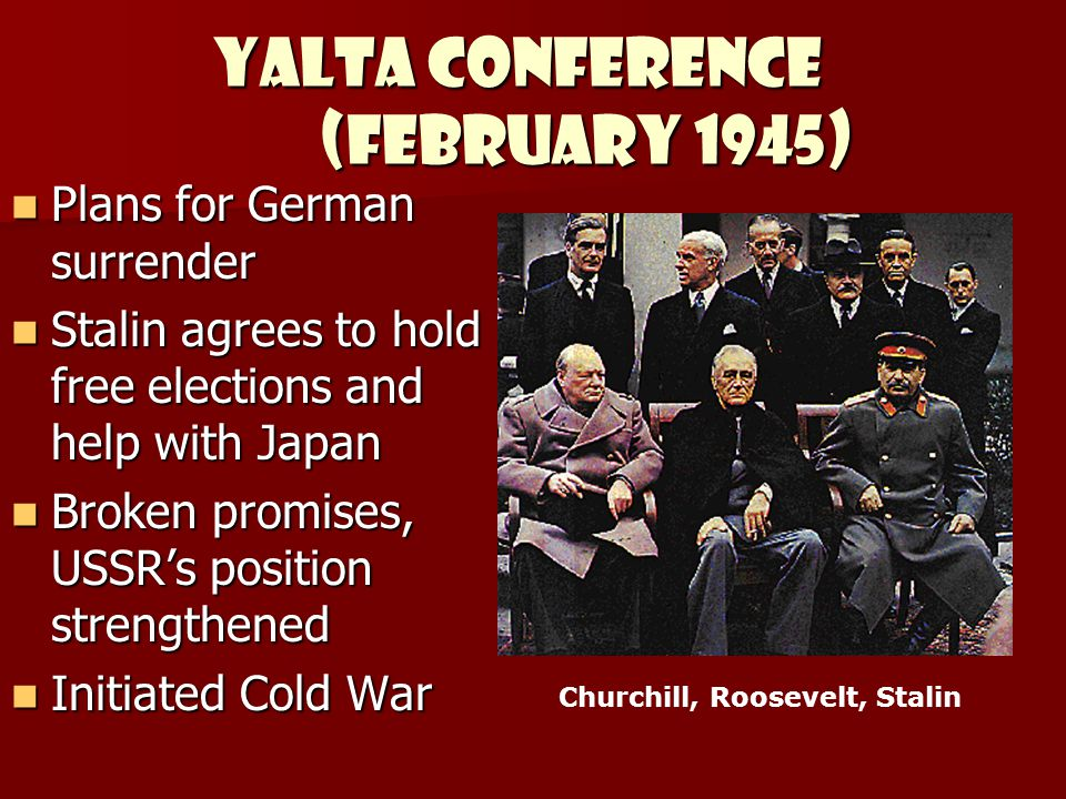 YALTA CONFERENCE (February 1945)