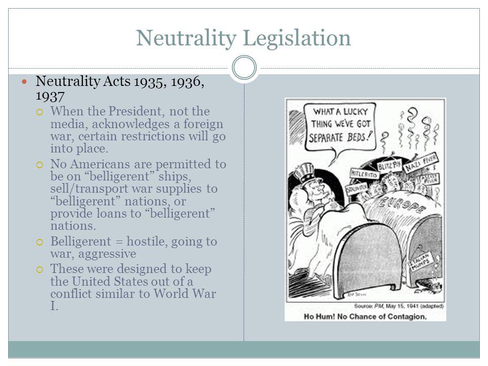Neutrality Legislation