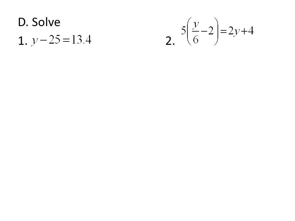 D. Solve 1. 2.