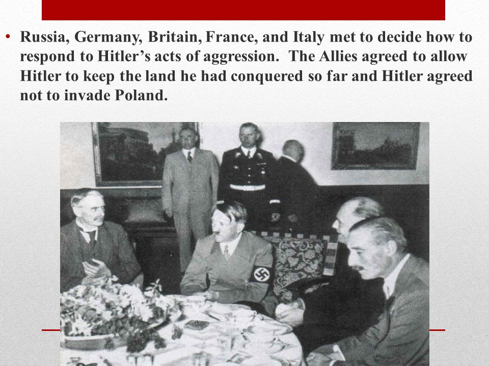 Russia, Germany, Britain, France, and Italy met to decide how to respond to Hitler's acts of aggression.